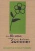Ausstellung Eine Blume macht noch keinen Sommer Mai 1995