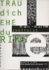 Ausstellung Trau dich Ehe du zweifelst Ring April 1998